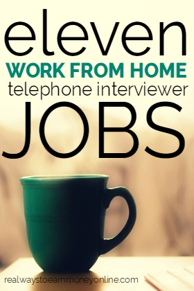Do you need to work from home? Here's a list of companies that hire work from home telephone interviewers.
