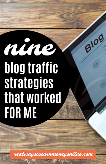 Here's a list of 9 very effective blog traffic strategies that worked well for me.