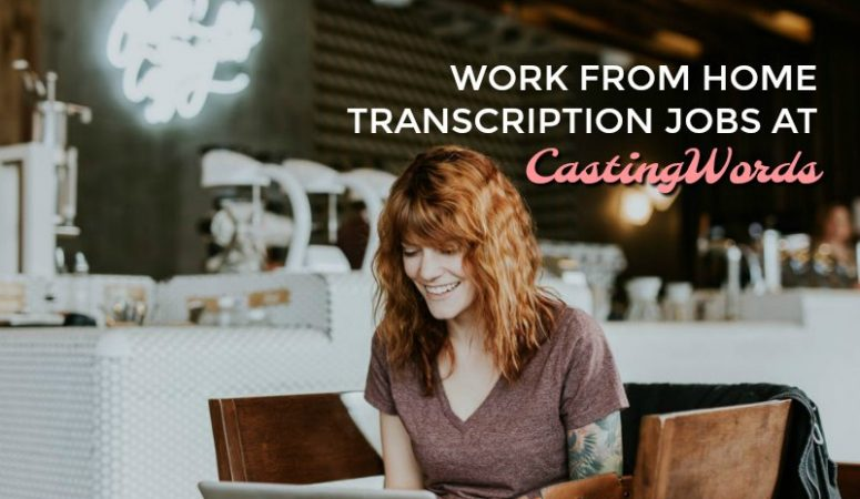 Work From Home Transcription For CastingWords