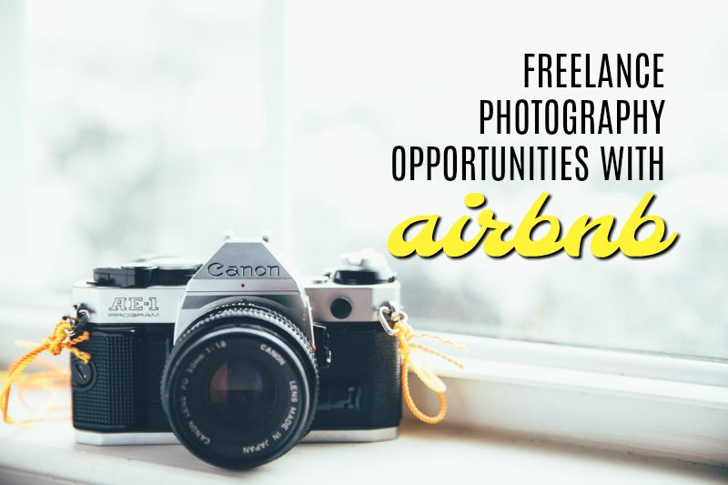 Become An Airbnb Photographer And Work On Your Own Time