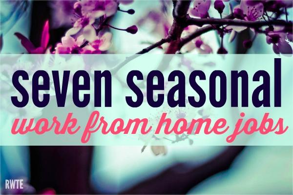 List of Seasonal Work From Home Jobs