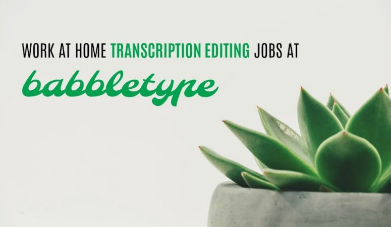 Babbletype Review – Get Paid to Do Transcription Editing From Home