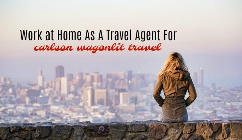 Work From Home as a Travel Agent at Carlson Wagonlit Travel