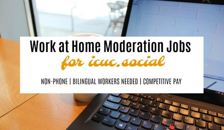 ICUC Work at Home Review – Social Media & Moderation Jobs