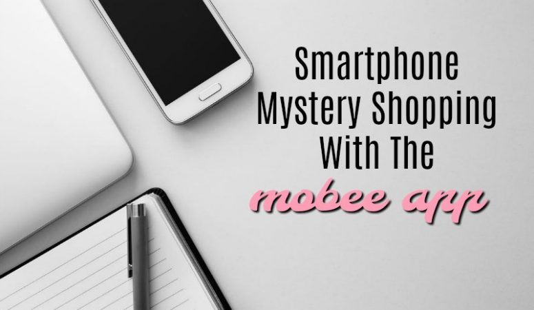 Mobee App — Get Paid to Mystery Shop With Your Phone