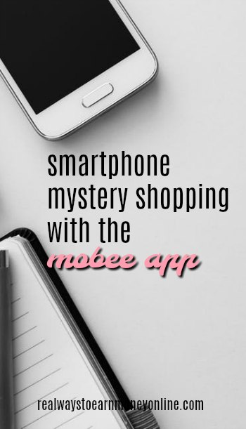 Smartphone mystery shopping with the Mobee app.