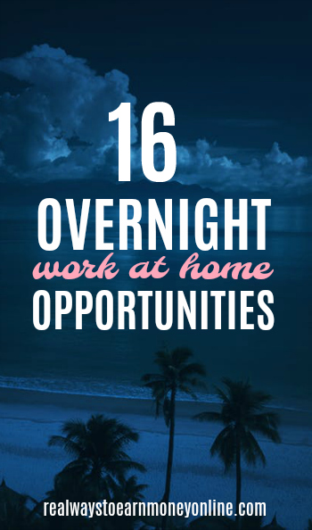 evening work from home jobs 16 overnight work at home jobs to apply for today 3182