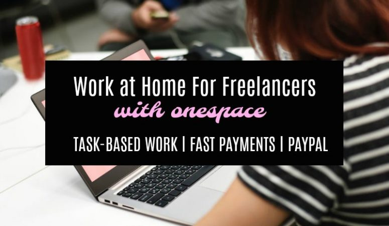 Short Tasks & Writing/Editing Jobs at OneSpace – Fast Pay!