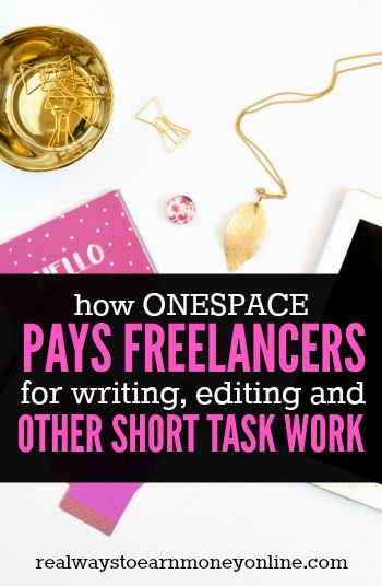 How OneSpace pays freelancers for writing, editing, and other short task work.