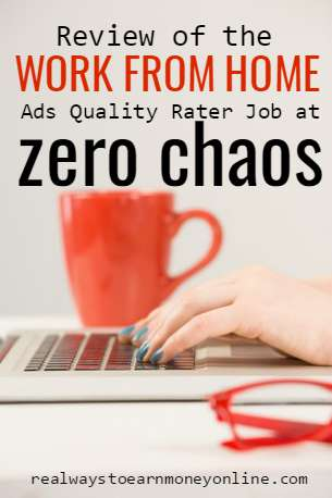 Review of the work from home ads quality rating job at Zero Chaos. Non-phone, paying $15 hourly.