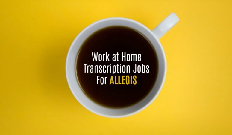 Work at Home Transcription Jobs at Allegis – [Weekly Pay]