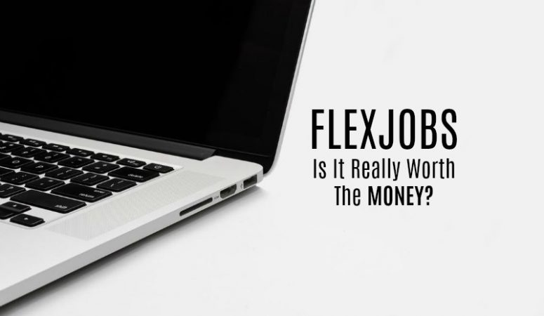 Is FlexJobs Worth the Money? My Totally Honest Opinion.