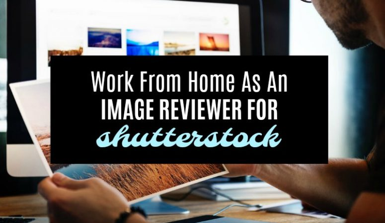 Work From Home as an Image Reviewer for Shutterstock
