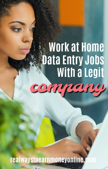 Work at home data entry jobs with a legit company.
