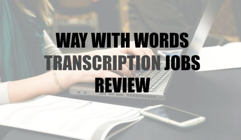 Work From Home Transcription For Way With Words