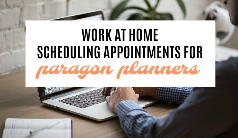 Work From Home Scheduling For Paragon Planners
