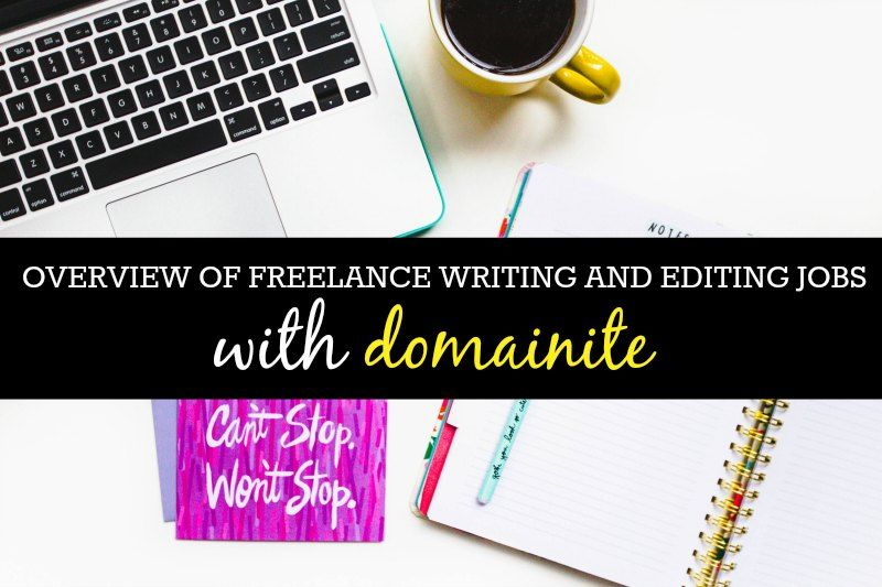 Work From Home Writing and Editing For Domainite