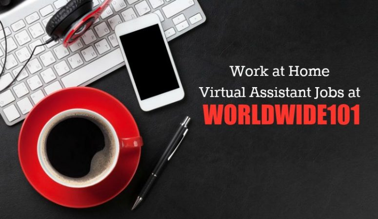 Work From Home as a Virtual Assistant For Worldwide101
