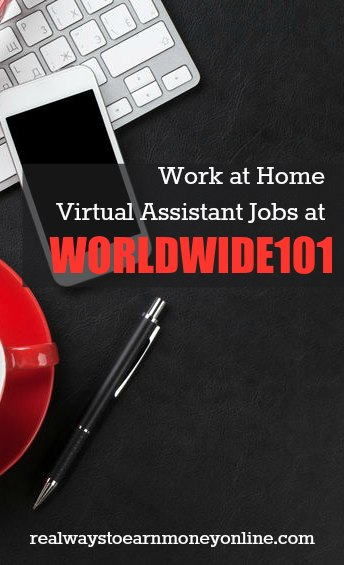 Work at home virtual assistant jobs at Worldwide101. Earn between $18 and $20 hourly.