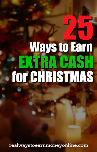 Need to earn extra cash for Christmas? Here's a list with 25 options.