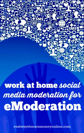 Work from home as a community moderator for eModeration.
