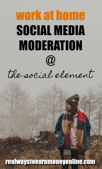 Work at home social media moderation at The Social Element.