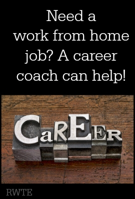 Need a work from home job? A career coach may be able to help you reach your goals!