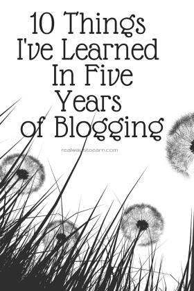 June makes five years I've had a blog. Here's a list of ten important things I've learned about the world of blogging in that time period.