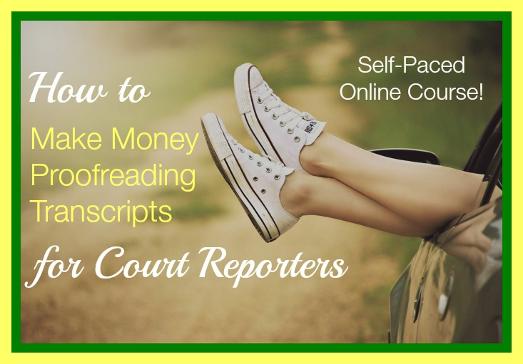 Make Up to $43,000 Yearly as a Court Transcript Proofreader