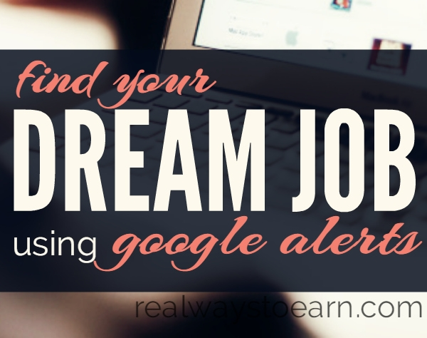 Find Your Dream Work-at-Home Job Using Google Alerts