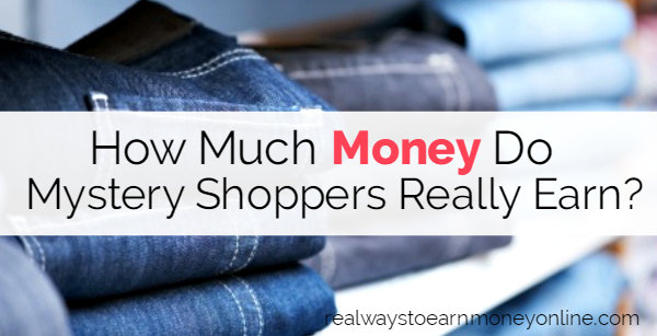 How Much Money Can You Really Earn as a Mystery Shopper?