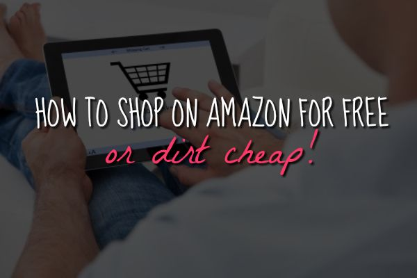 How to Get Amazon Products Dirt Cheap or Free