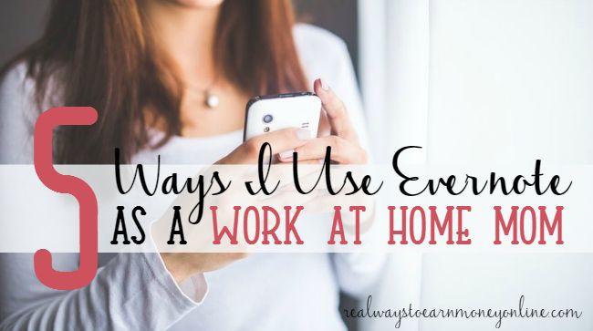 5 Ways I Use Evernote as a WAHM