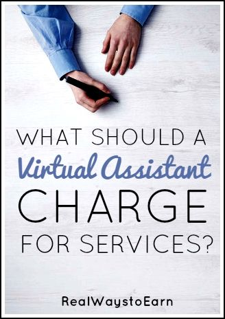 what should a virtual assistant charge for services