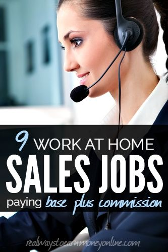 Want to work from home in sales getting commission and hourly pay? Here are 9 companies that offer that.