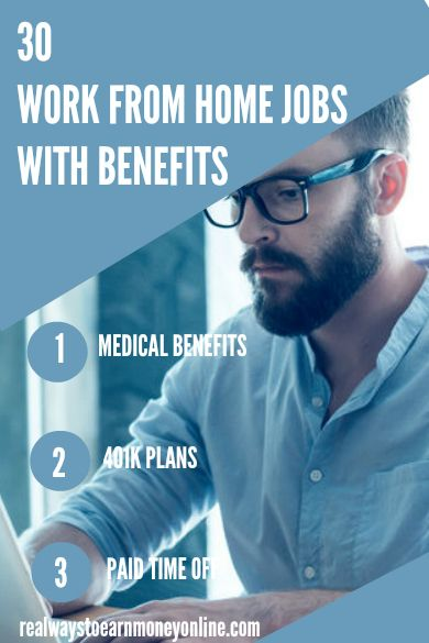 30 work from home jobs with benefits. Medical, dental, and more. #workfromhomejobs #workathomejobs #remotework #wahm