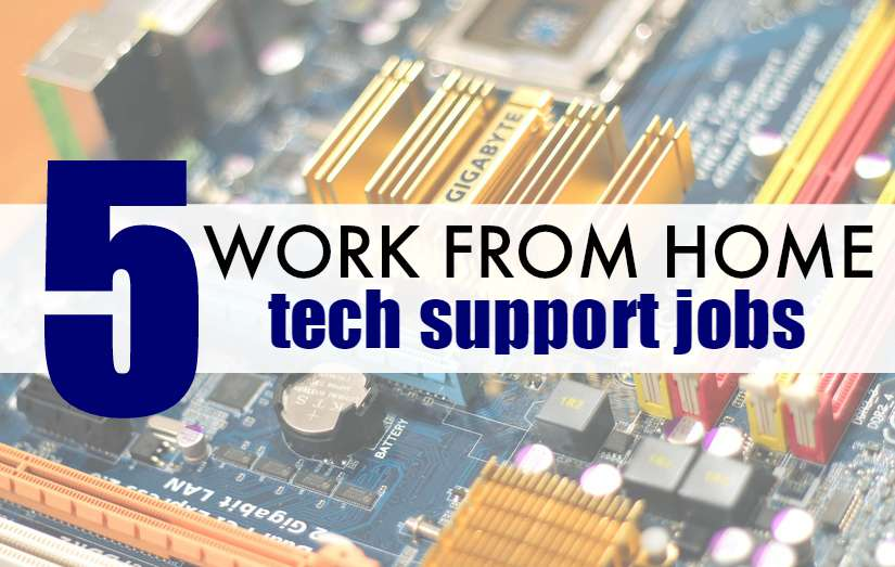 5 Companies That Hire For Work At Home Tech Support