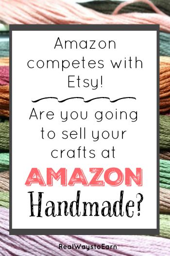 Amazon is competing with Etsy! Are you going to sell your crafts at Amazon Handmade?