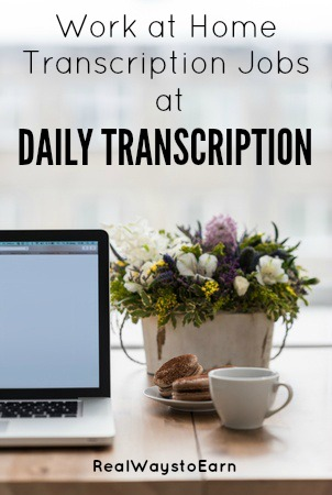 "Daily Transcription regularly hires work at home transcribers to work on an ""as needed"" basis."