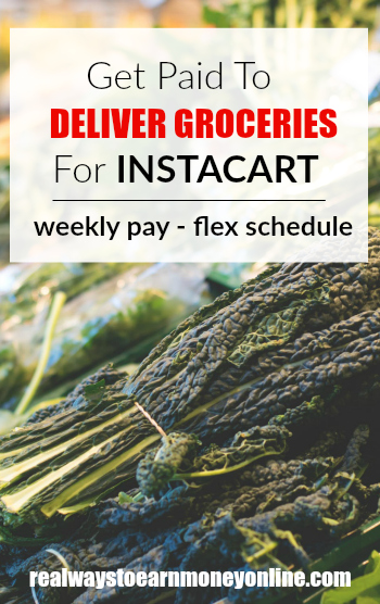 Get paid to deliver groceries for Instacart. Weekly pay and flexible schedule.