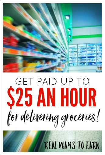 Did you know you can get paid up to $25 an hour for delivering groceries to other people?