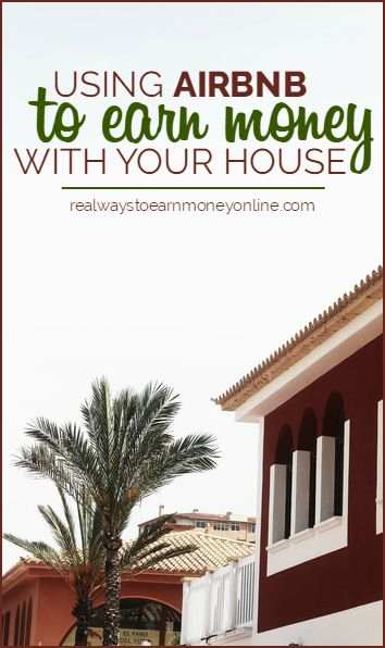 You can earn money with your house using Airbnb. This post has all the details on how it works.