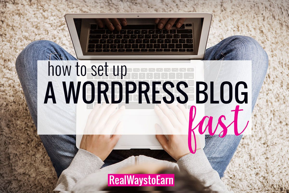 How to Get Your Own WordPress Blog FAST