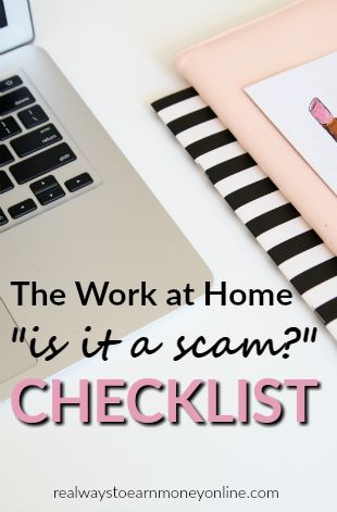 Want to apply for a work at home job, but not sure if it's a scam? This checklist will help!