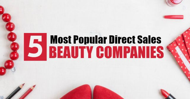 5 of the Most Popular Direct Sales Beauty Companies