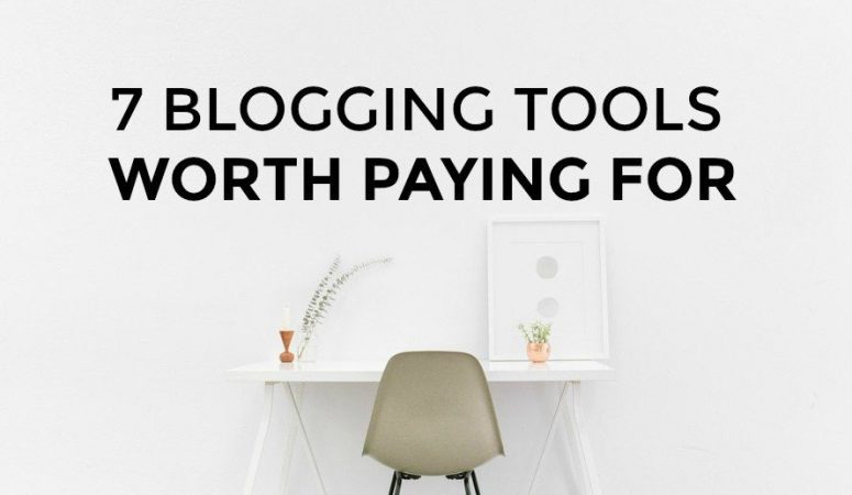 7 Blogging Tools That Are Worth Paying For