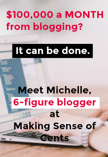 Interview with 6-figure a MONTH blogger and affiliate marketing pro, Michelle Schroeder-Gardner from Making Sense of Cents!