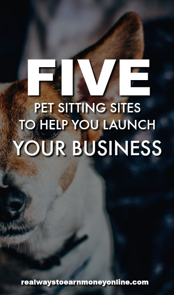 Here's a list of 5 pet sitting sites you can use to help launch your own pet sitting business.