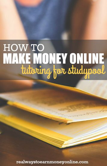 How to become a Studypool tutor and make money online, working whenever you want!