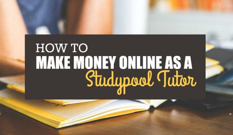 How to Make Money From Home as a Studypool Tutor